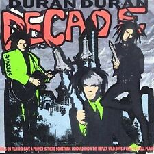 Decade: Greatest Hits by Duran Duran (CD, Mar-2001, EMI Music Distribution)