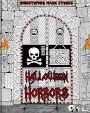 Halloween Horrors: Adult Coloring Book: A Colorful Spooky(Paperback)