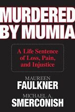 Murdered by Mumia: A Life Sentence of Loss, Pain, and Injustice, Smerconish, Mic
