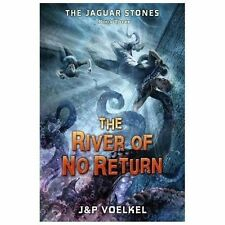 The Jaguar Stones, Book Three: The River of No Return-ExLibrary
