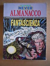 Almanacco Fantascienza NATHAN NEVER 1993 Edizione Bonelli    [G363]*