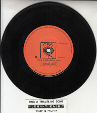 """JOHNNY CASH Sing A Traveling Song & What Is Truth? 7"""" 45 record + juke box strip"""