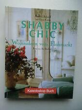 Shabby Chick Wohnideen vom Flohmarkt 2001 Inneneinrichtung