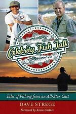 Celebrity Fish Talk: Tales of Fishing from an All-Star Cast-ExLibrary