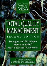 Total Quality Management: Strategies and Techniques Proven at Today's Most Succe