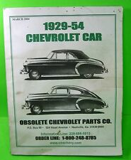1929-1954 Chevrolet Car Obsolete Chevy Parts Co. Catalog Manual March 2004 Issue