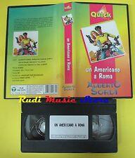 film VHS UN AMERICANO A ROMA alberto sordi QUICK VIDEO 85 minuti (F81) no dvd