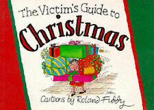 Victim's Guide to Christmas by Roland Fiddy (Paperback, 1994)
