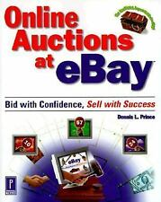 Online Auctions at Ebay : Bid with Confidence, Sell with Success / Dennis Prince