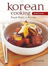 Korean Cooking Made Easy: Quick, Easy and Delicious Recipes to Make at Home (Lea
