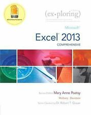 Exploring for Office 2013: Exploring : Microsoft Excel 2013, Comprehensive by K…