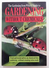 "The "" Gardening from ""Which?"" Guide to Gardening without Chemicals"