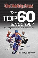 The Hockey News - The Top 60 since 1967. The Best players of post expansion era.