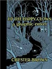 Ed the Happy Clown by Chester Brown (2012, Hardcover)