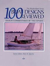 100 Boat Designs Reviewed: Design Commentaries by the Experts Woodenboat