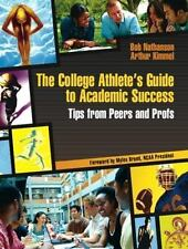 The College Athlete's Guide to Academic Success: Tips from Peers and P-ExLibrary