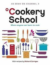 Cookery School, Corrigan, Richard; Channel 4 Books Staff, Good, Hardcover
