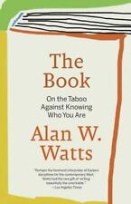 The Book : On the Taboo Against Knowing Who You Are by Alan W. Watts (1989,...