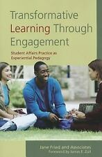 Transformative Learning Through Engagement: Student Affairs Practice as Experien