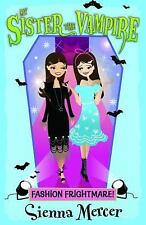 Fashion Frightmare! (My Sister the Vampire), Mercer, Sienna, New Books