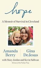 Hope : A Memoir of Survival in Cleveland by Mary Jordan, Gina DeJesus (NEW)