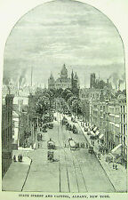 ALBANY NEW YORK, STATE STREET & CAPITOL - Antique Steel Etching Print 1885