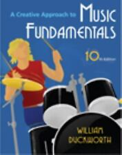 Creative Approach To Music Fundamentals by Duckworth