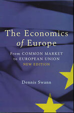 The Economics of Europe: From Common Market to European Union (Penguin Business