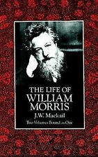 The Life of William Morris (Dover Fine Art, History of Art) by Mackail, J. W.