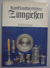 Kunsthandwerkliches Zinngießen Zinn Krüge Figuren /Rolf Dwenger /Fachbuch 1983
