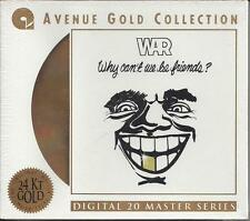 "WAR- Sealed ""Why can't we be friends?"" New! 24KT GOLD CD 20 bit 1995"