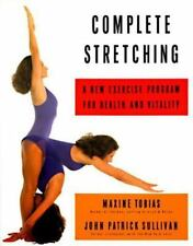 Complete Stretching: A New Exercise Program for Health and Vitality, Tobias, Max