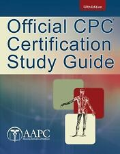 Official CPC Certification Study Guide, 5th Edition, American Academy of Profess