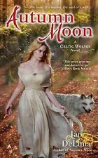 A Celtic Wolves Novel: Autumn Moon 3 by Jan DeLima (2015, Paperback)