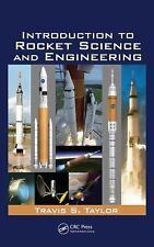 Introduction to Rocket Science and Engineering by Travis S. Taylor (2009,...