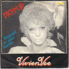 "VIVIEN VEE ""PICK UP-TRAPPED IN YOUR HANDS"" 7"""