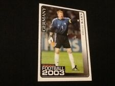 #199 Oliver Kahn / Germany / Panini Football 2003 sticker RARE Panini's