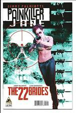 PAINKILLER JANE: THE 22 BRIDES # 2 (ICON, JIMMY PALMIOTTI, JULY 2014), VF/NM NEW
