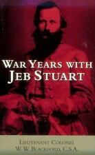 War Years with Jeb Stuart (Civil War Paperbacks)-ExLibrary