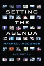 Setting the Agenda : Mass Media and Public Opinion by Maxwell McCombs (2014,...