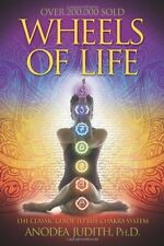 Wheels of Life: A User`s Guide to the Chakra System (Llewellyn`s New Age Series)