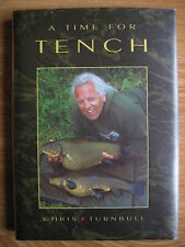 A TIME FOR TENCH Chris Turnbull Fishing book no carp pike roach barbel perch