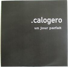 "CALOGERO - RARE CD SINGLE PROMO ""TEST PRESSING"" ""UN JOUR PARFAIT"""