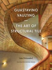 Guastavino Vaulting: The Art of Structural Tile-ExLibrary