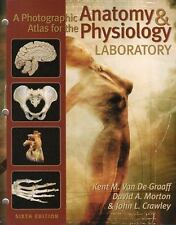 A Photographic Atlas for the Anatomy and Physiology Laboratory 7 by David A. Mor