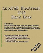 AutoCAD Electrical 2015 Black Book by Gaurav Verma (2014, Paperback)