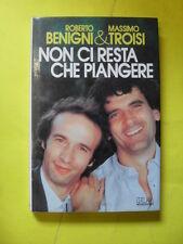 BENIGNI/TROISI - NON CI RESTA CHE PIANGERE - 1°ED.MONDADORI 1984