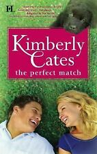The Perfect Match by Cates, Kimberly