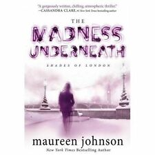 The Madness Underneath 2 by Maureen Johnson (2013, Paperback)