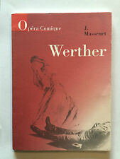 OPERA COMIQUE 1994 MASSENET WERTHER ILLUSTRE DRAME LYRIQUE